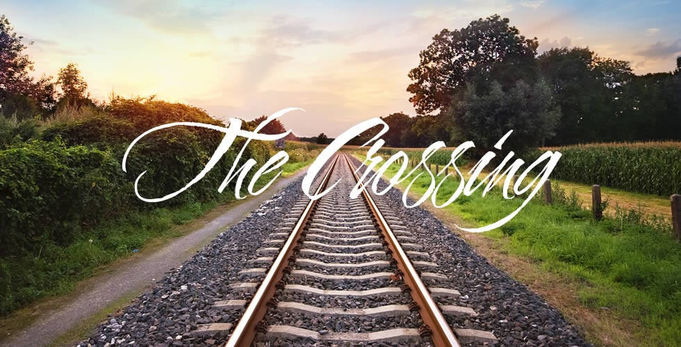 The Crossing A